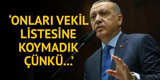 Erdoğan: Prensiplerimize dikkat etmeyenleri listeye almadık