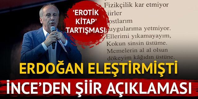 Erdoğan eleştirmişti, Muharrem İnce'den şiir açıklaması
