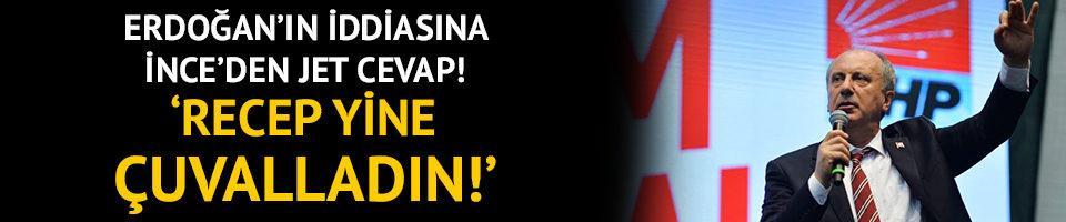 Erdoğan'ın çıkışına İnce'den jet hızında cevap!