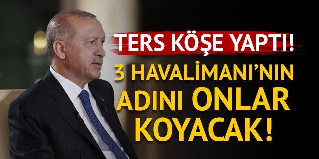 Erdoğan'dan 3. Havalimanı açıklaması