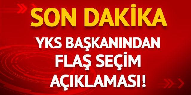 YSK Başkanı Güven'den flaş seçim açıklaması!