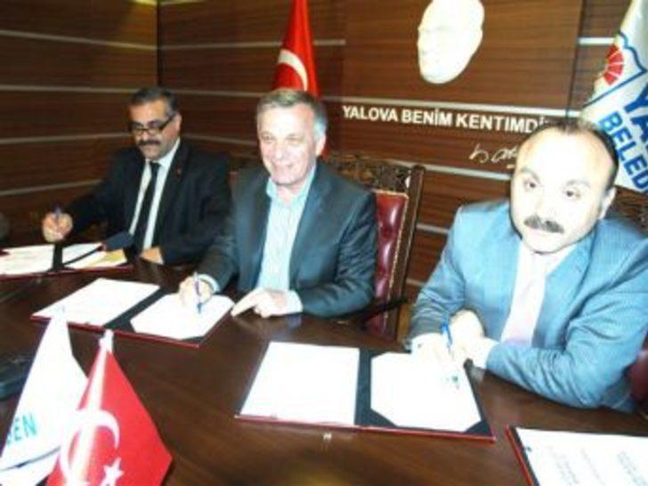 Yalova Belediyesi toplu sözleme imzalandı
