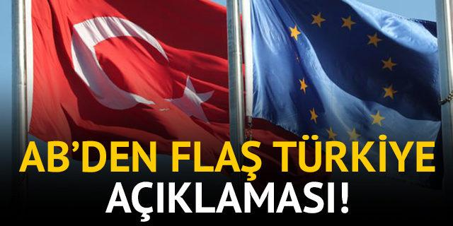 Avrupa Birliği'nden flaş Türkiye açıklaması