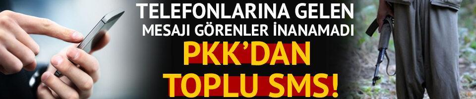 PKK'dan telefonlara toplu SMS