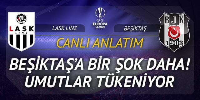 LASK Linz - Beşiktaş (CANLI ANLATIM)