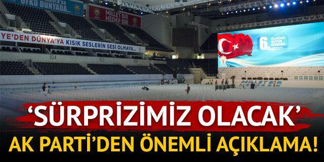 AK Parti'den önemli açıklama: 'Yarın bir sürprizimiz olacak…'