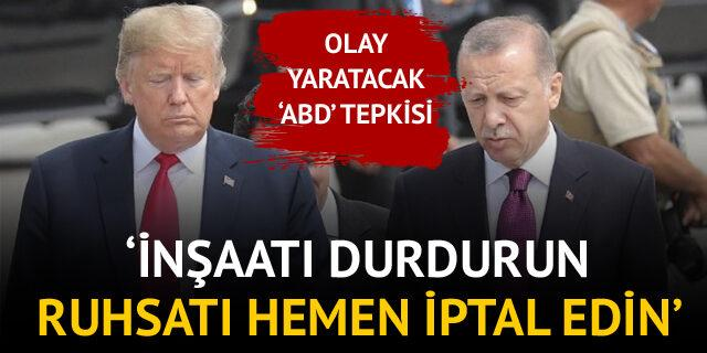 'ABD' tepkisi! 'Büyükelçilik inşaatını durdurun'