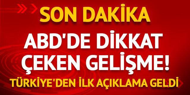 ABD'de dikkat çeken atamaya Türkiye'den ilk yorum