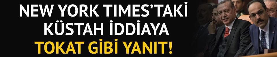 İbrahim Kalın'dan New York Times'a tokat gibi cevap!