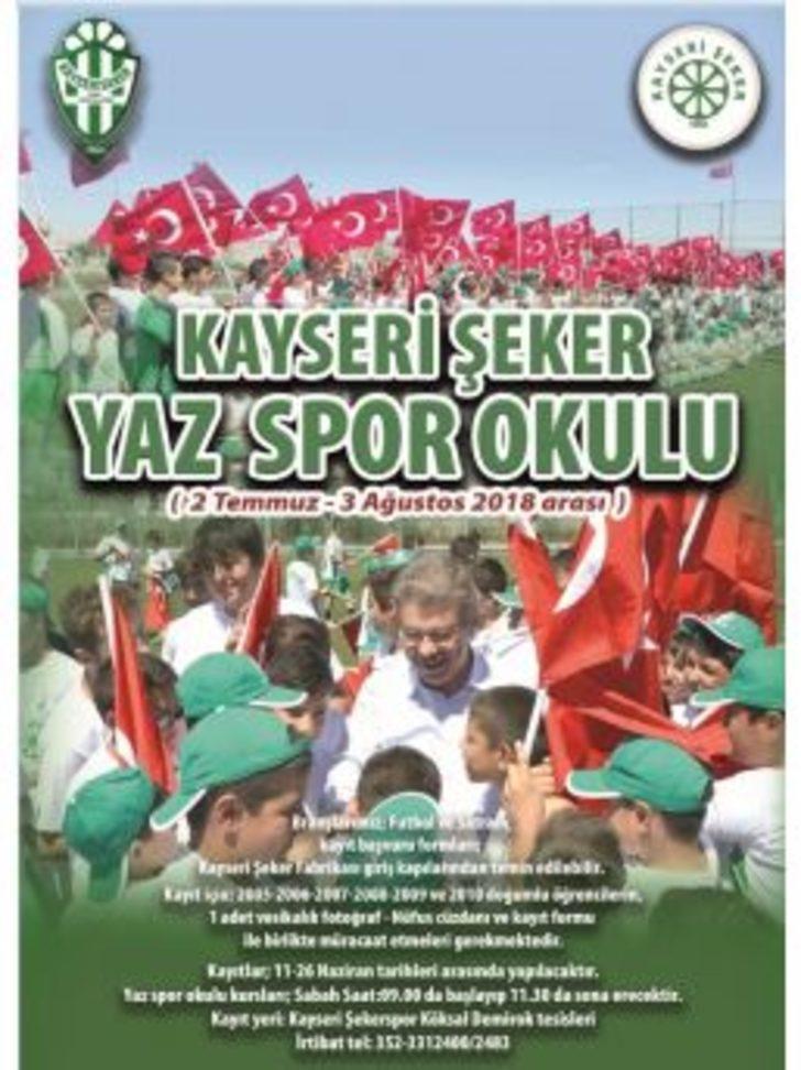 Kayseri Ve Bogazliyan Seker Yaz Spor Okullari Kayitlari