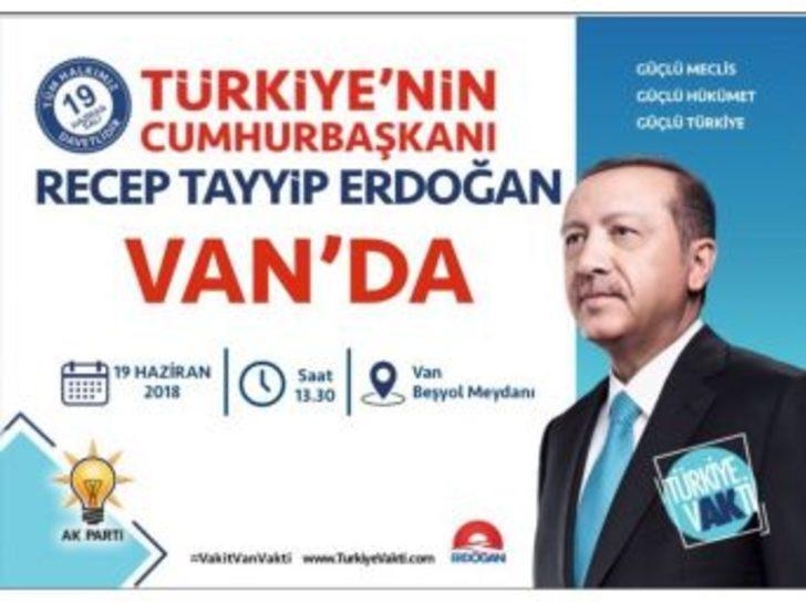 Cumhurbaşkanı Erdoğan Van'a Geliyor