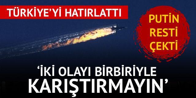 'Türkiye'nin uçak düşürme olayıyla karıştırmayın'