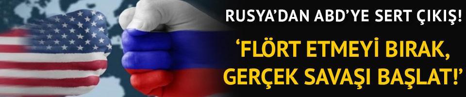 Rusya'dan ABD'ye: Teröristlerle flört etmeyi bırakın