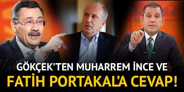 Gökçek'ten İnce ve Fatih Portakal'a cevap!