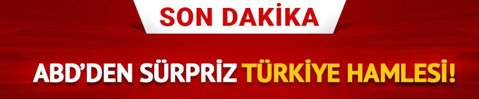 ABD'den sürpriz Türkiye hamlesi