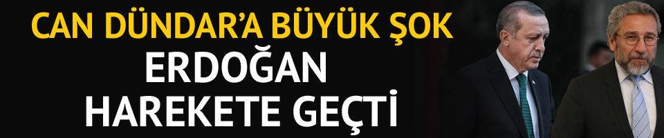 Can Dündar'a büyük şok! Erdoğan harekete geçti