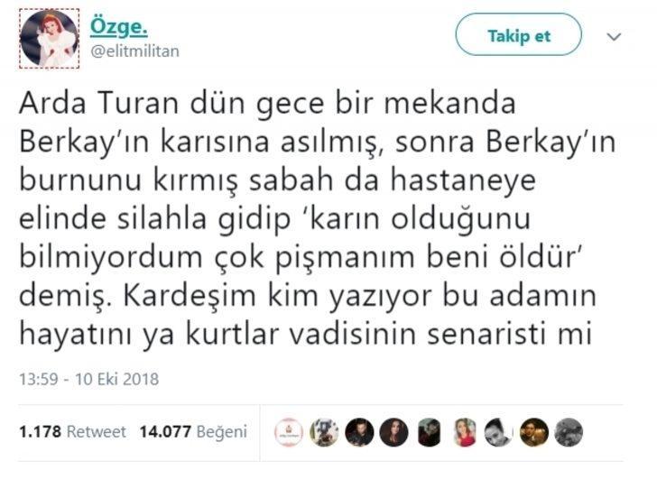 Şarkıcı Berkay Şahin ve Futbolcu Arda Turan'ın olay yaratan kavgası hakkında atılan tweetler