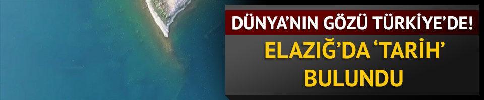 Dünya'nın gözü Türkiye'de! Elazığ'da 'tarih' bulundu