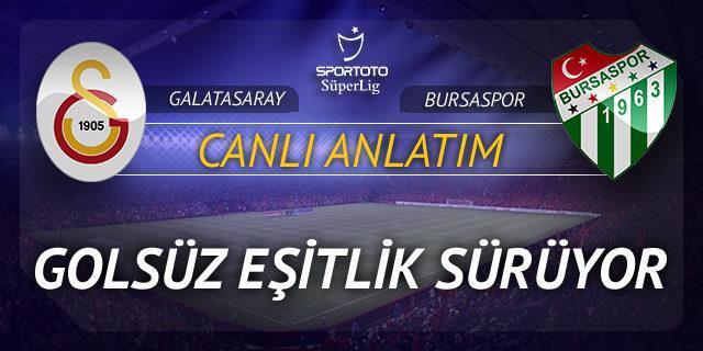 Galatasaray - Bursaspor | CANLI YAYIN