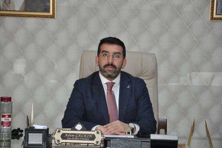 """AK Parti İl Başkanı Adem Çalkın: """"Kimse Kars'a sahip aramasın. Kars'ın sahibi Karslılardır"""""""