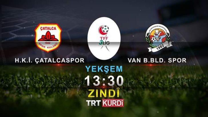 Van Büyükşehir Belediyesporun kritik maçı TRT Kurdi'de yayınlanacak